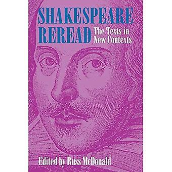 Shakespeare a relire: Les textes dans de nouveaux contextes