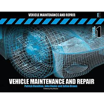 Vehicle Maintenance and Repair by Hamilton