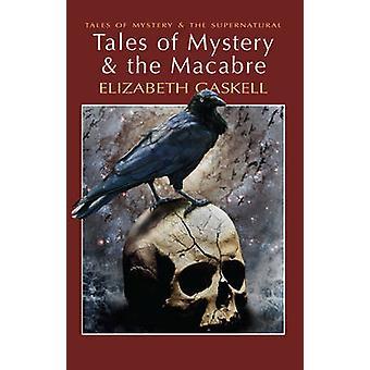 حكايات غموض الرهيبة باليزابيث Gaskell & ديفيد ستيوارت ديفيز & ديفيد ستيوارت ديفيز