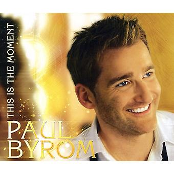 Paul Byrom - Dies ist der Moment [CD]-USA import