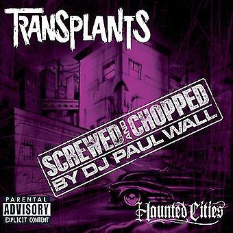Transplantaties - Haunted Cities-Chopped & geschroefd [CD] USA importeren