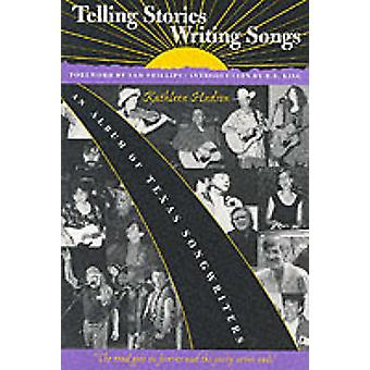 Telling Stories - Writing Songs - An Album of Texas Songwriters by Kat