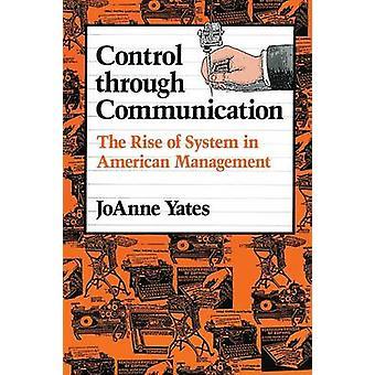 Control a través de la comunicación - el aumento del sistema de administracion americana
