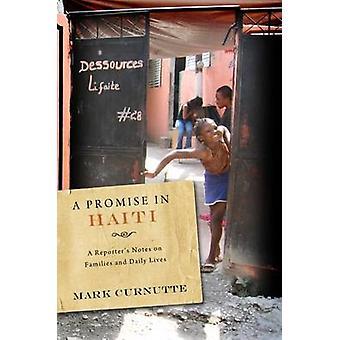 Ett löfte i Haiti - en Reporter anteckningar om familjer och vardag av