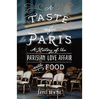 Un assaggio di Parigi - una storia della storia d'amore parigino con cibo da