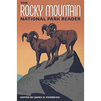 Rocky Mountain National Park läsaren av James H. Pickering - 97816