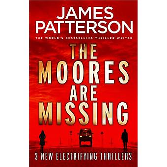 The Moores are Missing by James Patterson - 9781787460065 Book