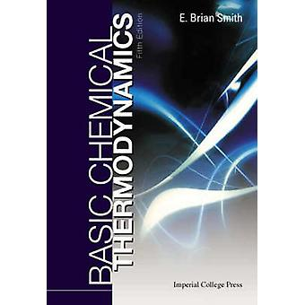 Basic Chemical Thermodynamics (5th Revised edition) by Brian Smith -