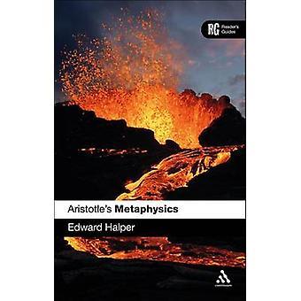 Aristoteles 'metafysik' - en Reader's Guide av Edward Halper - 978144