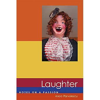 Lachen - Notizen auf einer Leidenschaft von Anca Parvulescu - 9780262514743 Buch