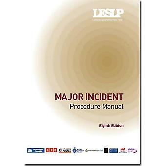 Major Incident LESLP Manual