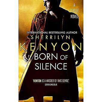 Born Of Silence: The League Series: Book 5