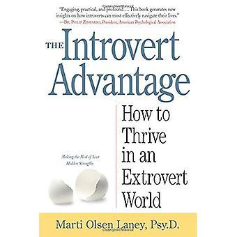 L'avantage de l'introverti (comment prospérer dans un monde extraverti)