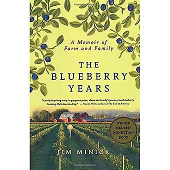 Les années de Blueberry: A Memoir of Farm et famille