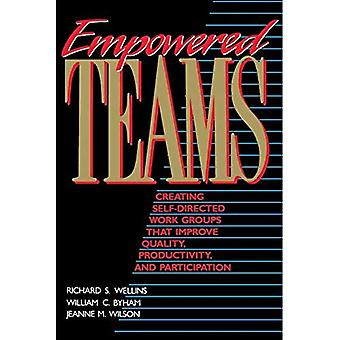 Empowered Teams: Creating Self-Directed Work Groups That Improve Quality, Productivity, and Participation