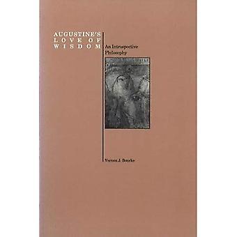 Augustine's Love of Wisdom An Introspective Philosophy