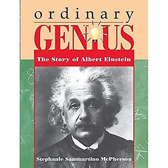 Gewöhnliche Genie: Geschichte von Albert Einstein (Trailblazer Biographien)