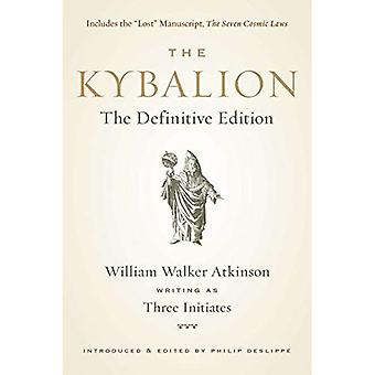 Kybalion: The Definitive Edition