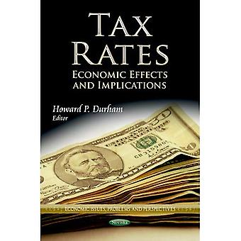 TAX RATES ECONOMIC EFFECTS (Economic Issues, Problems and Perspectives)