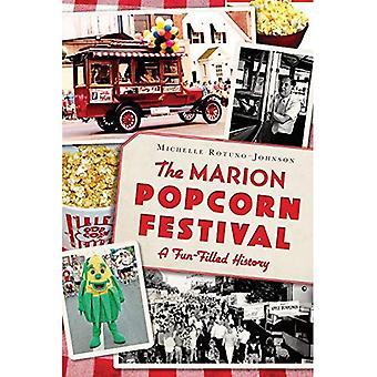 Marion Popcorn Festival:: Eine unterhaltsame Geschichte (amerikanischen Gaumen)