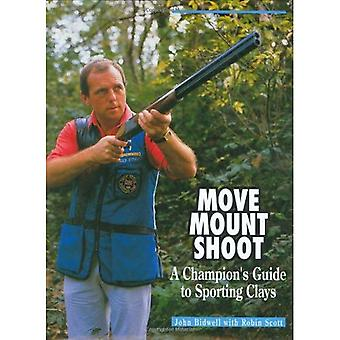 Flytta, Mount, Shoot: Champion's Guide till Sporting Clays