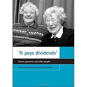 It Pays Dividends: Direct Payments and Older People