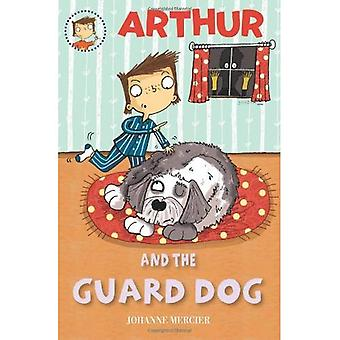 Arthur and the Guard Dog