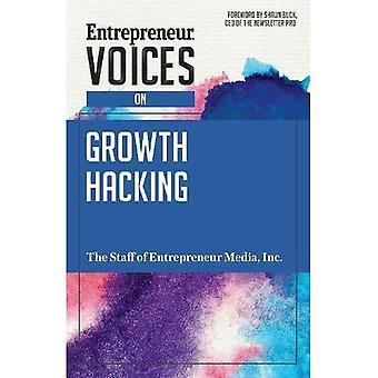 Entrepreneur Voices on Growth Hacking (Entrepreneur� Voices)