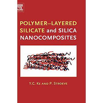 Silicato di PolymerLayered e nanocompositi di silice da Ke & Y & C