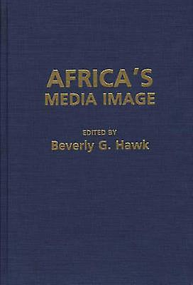 Africas Media Image by Hawk & Beverly