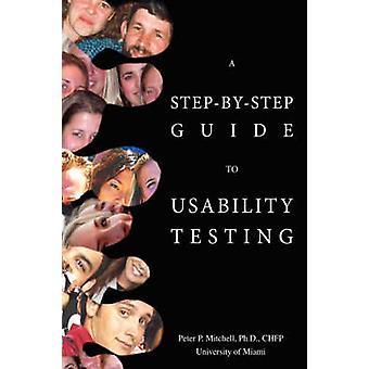 En StepByStep Guide til Usability test af Mitchell & Peter P.