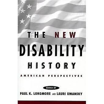 De nya funktionshinder historia amerikansk perspektiv av Moran & Frances