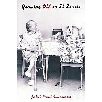 Älterwerden in El Barrio von Freidenberg & Judith Noemi