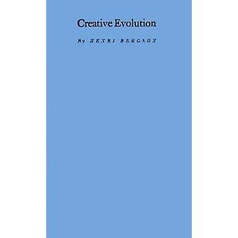 Kreativ Evolution. af Bergson & Henri Louis