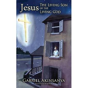JesusThe levende søn af den levende Gud af Hannes & Gabriel