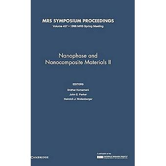 Nanophase and Nanocomposite Materials II by Komarneni & Sridhar