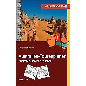 AustralienTourenplaner by Cohnen & Christiane