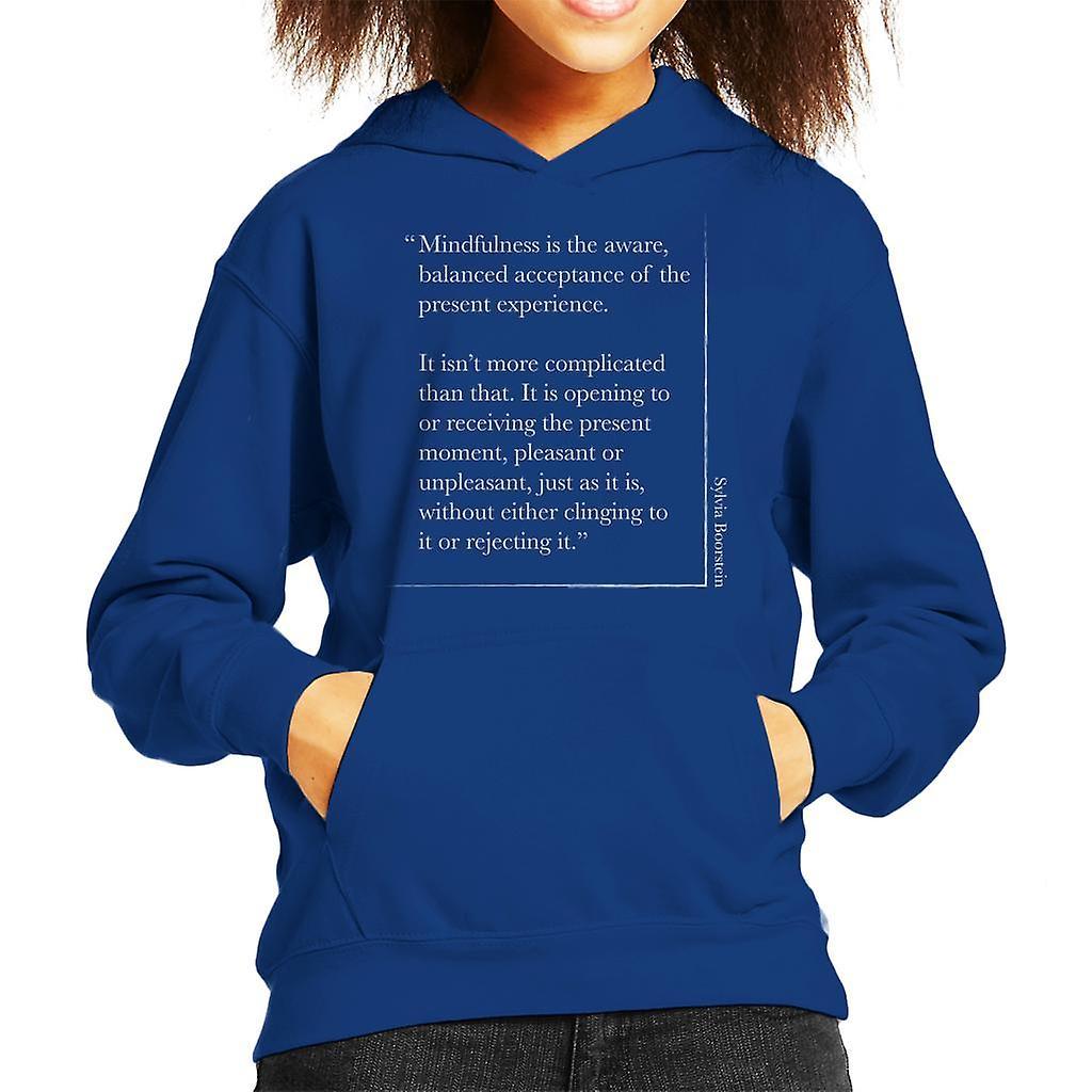 Mindfulness Sylvia Boorstein Quote Kid de Hooded Sweatshirt