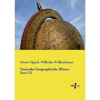 Deutsche Geographische Bltter by Oppel & Alwin