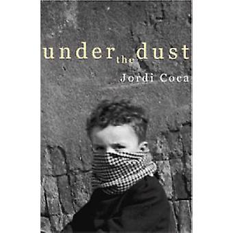 Under the Dust by Jordi Coca - Richard Thomson - 9781905762392 Book