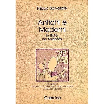 Antichi E Moderni in Italia (saggio serie 5)