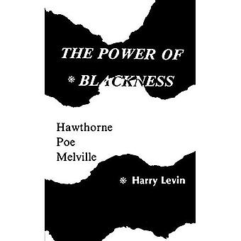 The Power of Blackness: Hawthorne, Poe, Melville
