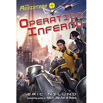 The Resisters #4 - Operation Inferno by Eric Nylund - 9780307978554 Bo