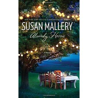 Already Home by Susan Mallery - 9780778329510 Book