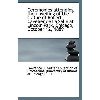 Ceremonies Attending the Unveiling of the Statue of Robert Cavelier d