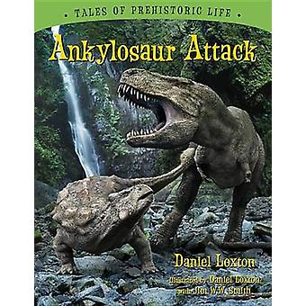 Ankylosaur Attack by Daniel Loxton - Daniel Loxton - Jim Ww Smith - 9