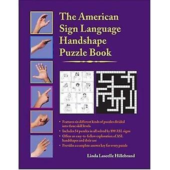 The American Sign Language Handshape Puzzle Book by Linda Lascelle Hi