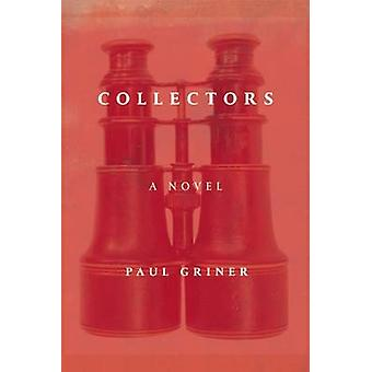 Collectors by Paul Griner - 9781593766375 Book