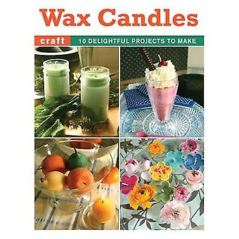 Wax Candles - 10 Delightful Projects to Make by Elaine Stavert - 97818