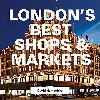 London's Best Shops & Markets - 9781909282810 Book